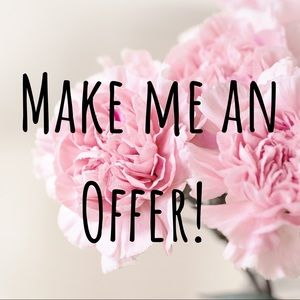 I will accept or counter all offers!